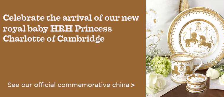 Royal baby china HRH Princess Charlotte of Cambridge