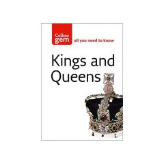 Kings and Queens (Collins Gem) - Neil GRant and Alison Plowden