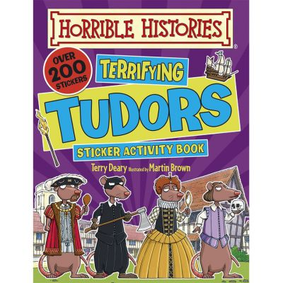 Horrible Histories Terrifying Tudors Sticker Book
