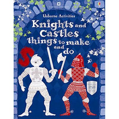 Knights & Castles - things to make and do