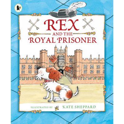Rex and the Royal Prisoner