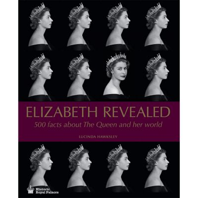 Elizabeth Revealed: 500 Facts about the Queen and her world (Books)