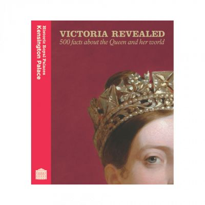 Victoria Revealed: 500 facts about the Queen and her world