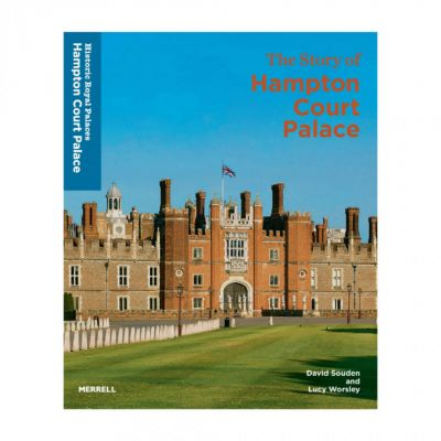 The official illustrated history of Hampton Court Palace book by Lucy Worsley and David Souden - Historic Royal Palaces