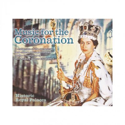 Music for the Coronation CD – Queen Elizabeth II coronation music