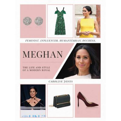 Meghan The Life and Style of a Modern Royal