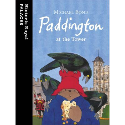 Paddington at the Tower book cover