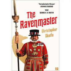 The Ravenmaster - life with the ravens at the Tower of London paperback