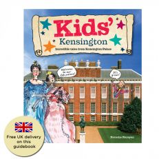 Brown Knight and Truscott Kids' Kensington: Incredible tales from Kensington Palace