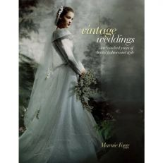 Vintage Weddings by Marnie Fogg