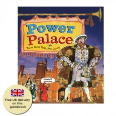 Power Palace - Hampton Court Palace guidebook for children