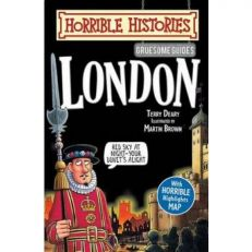 Gruesome Guides: London (Horrible Histories)